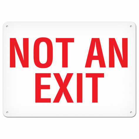 "NOT An Exit (10"" x 14"") Self adhesive"