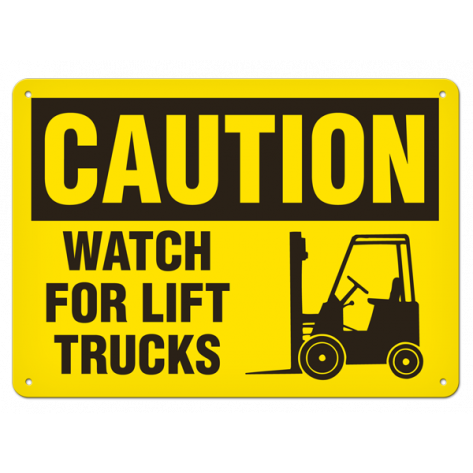 "CAUTION Watch for Lift Truck (7""x10"") Self Adhesive"