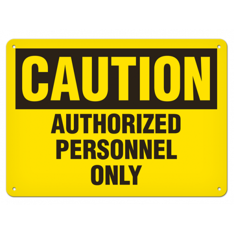 "CAUTION Auth Personnel Only (7""x10"") Self Adhesive"