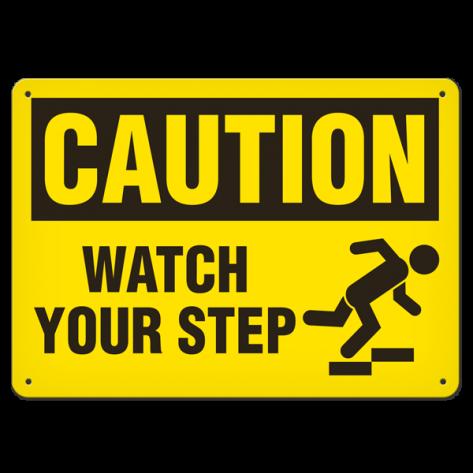 "CAUTION Watch Your Step (7""x10"") Rigid Plastic"