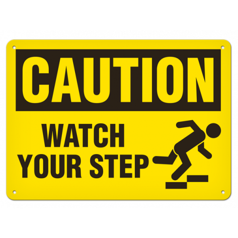 "CAUTION Watch Your Step (7""x10"") Self Adhesive"