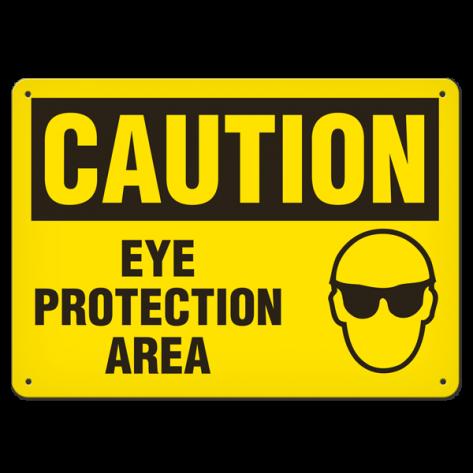 "CAUTION Eye Protection Area (10""x14"") Self Adhesive"