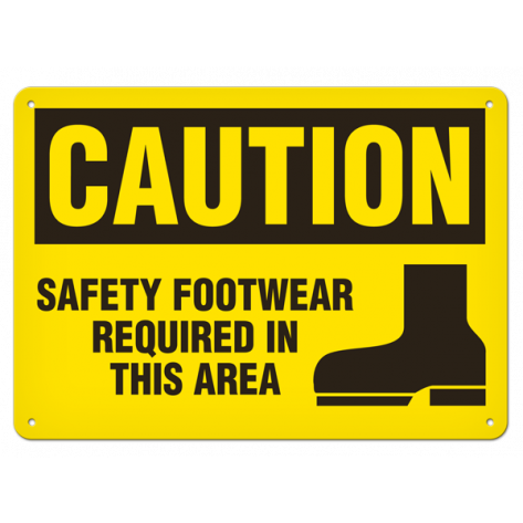 """CAUTION Safety Footwear Required in this Area (7""""x10"""") Rigid Plastic"""