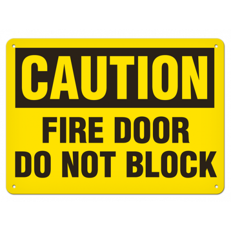 "CAUTION Fire Door Do Not Block (10""x14"") Rigid Plastic"