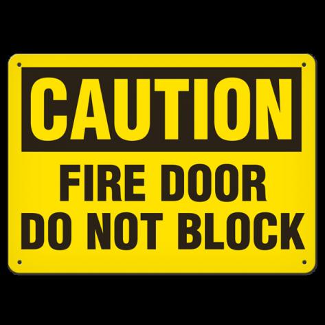 """CAUTION Fire Door Do Not Block (7""""x10"""") Self Adhesive"""