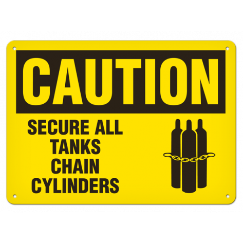 "CAUTION Secure All Tanks Chain Cylinders (10""x14"") Rigid Plastic"