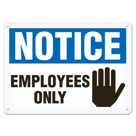 "NOTICE Employee Only (10""x14"") Rigid Plastic"