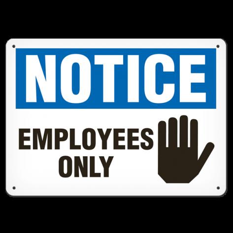 """NOTICE Employee Only (7""""x10"""") Rigid Plastic"""