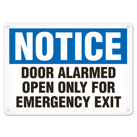 "NOTICE Door Alarmed Open Only for Emergency Exit (10""x14"") Rigid Plastic"