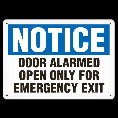 "NOTICE Door Alarmed Open Only for Emergency Exit (10""x14"") Self Adhesive"
