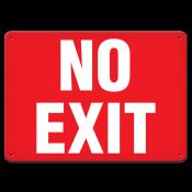 "No Exit (7""x10"") Self Adhesive"